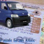 biaya pajak gran max