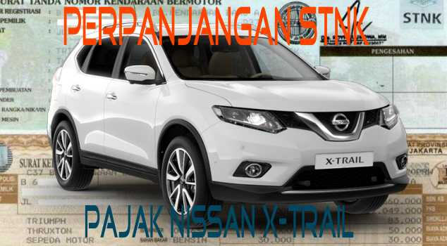 Nissan X-Trail Terbaru